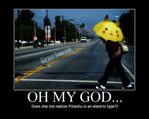 Funny picture - Does she not realise Pikachu is an electric type?