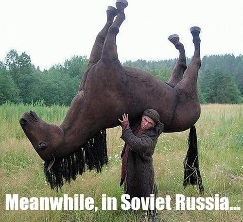 Funny picture-Meanwhile in Soviet Russia