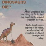 Why did the dinosaurs die?