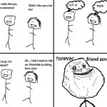 Forever Friend Zone – Forever Alone