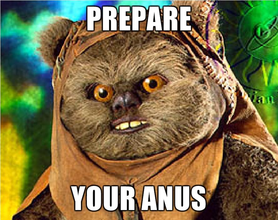 Prepare your anus - funny picture