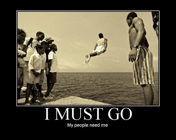 I MUSTGO - My people need me - Funny Pïcture