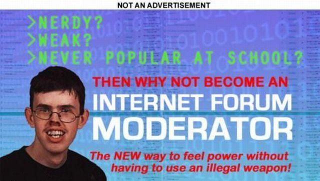 Become an internet forum moderator - Funny Picture